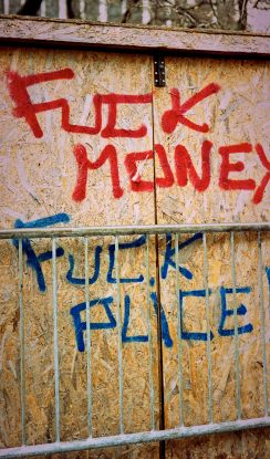 Fuck Money. Fuck Plice.
